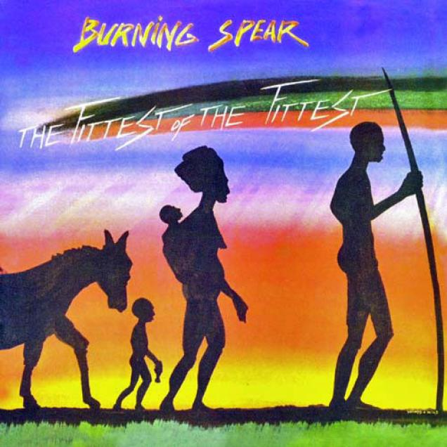 Burning Spear - The Fittest Of The Fittest (2002)