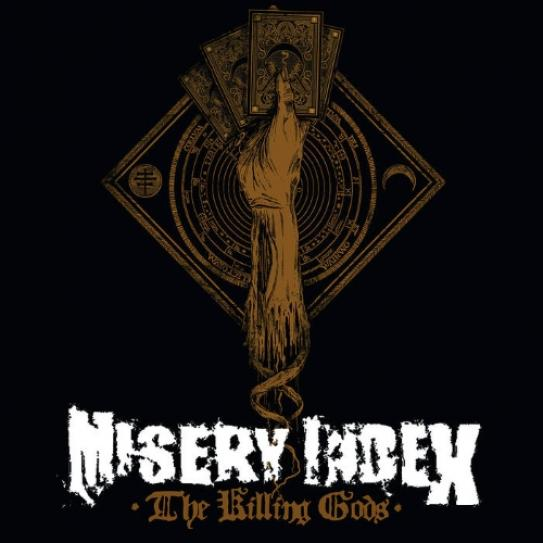 Misery Index - The Killing Gods (2014)