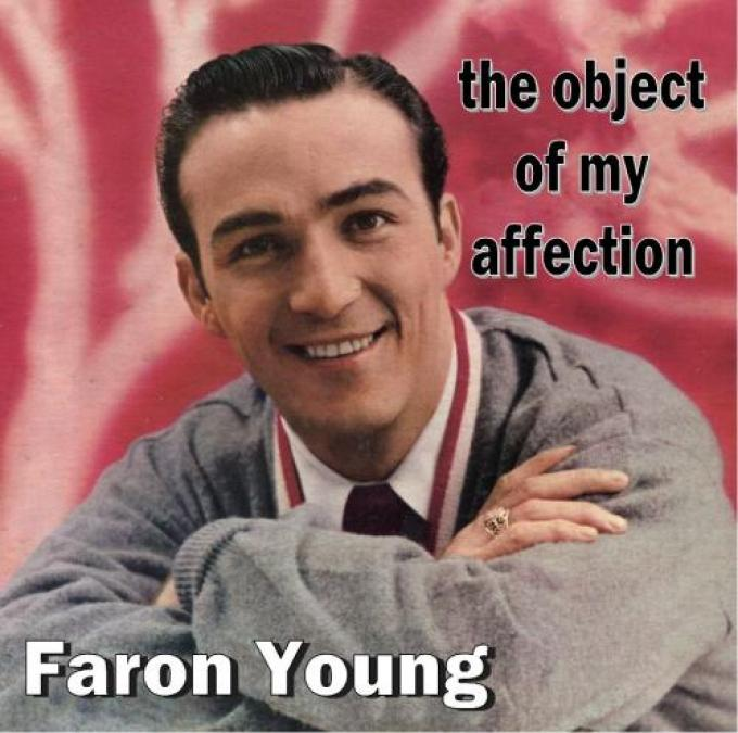 Faron Young - The Object Of My Affection (1958)