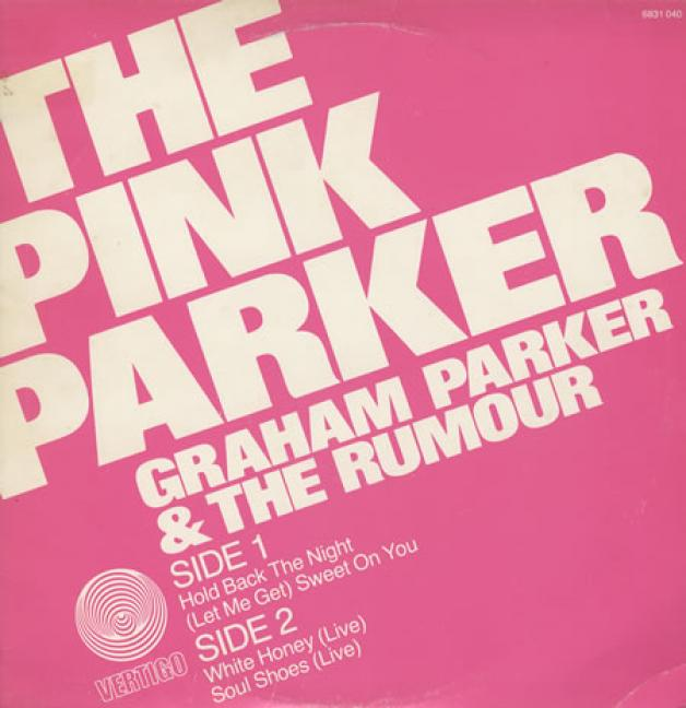Graham Parker & The Rumour - The Pink Parker (1977)