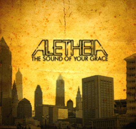 Aletheia - The Sound Of Your Grace (2008)