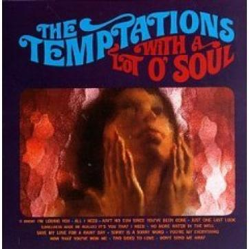 The Temptations - The Temptations With A Lot O' Soul (1967)