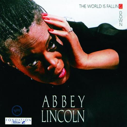 Abbey Lincoln - The World Is Falling Down (1990)
