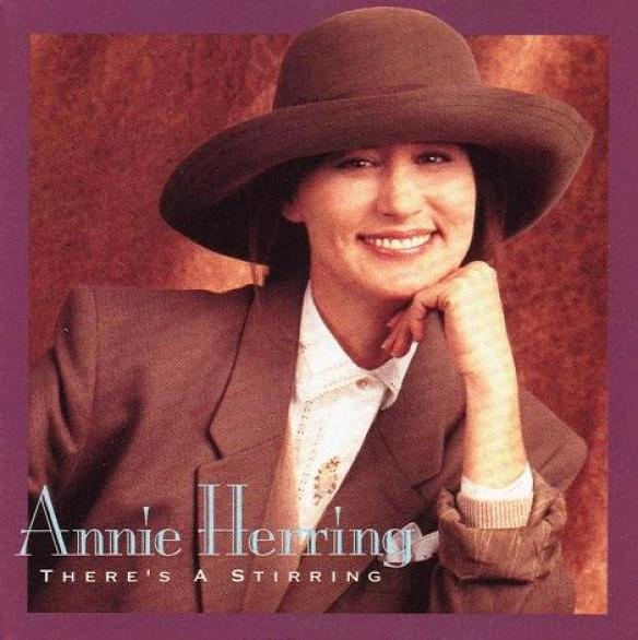 Annie Herring - There's A Stirring (1992)