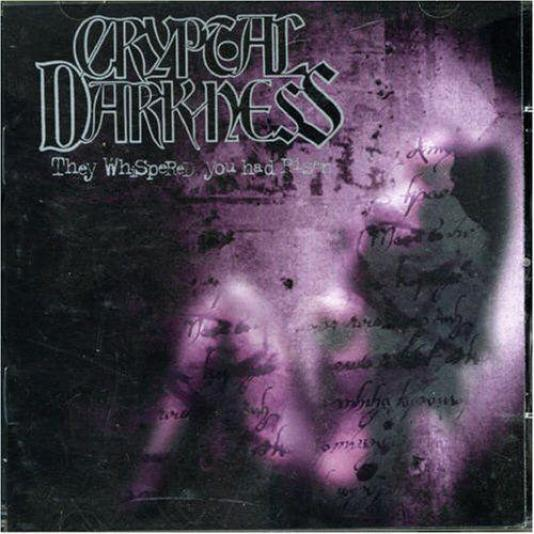 Cryptal Darkness - They Whispered You Had Risen (1999)
