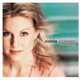 Nichole Nordeman - This Mystery (2000)