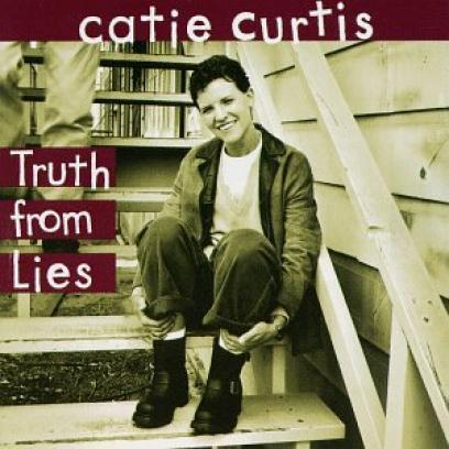 Catie Curtis - Truth From Lies (1994)