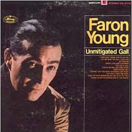 Faron Young - Unmitigated Gall (1967)