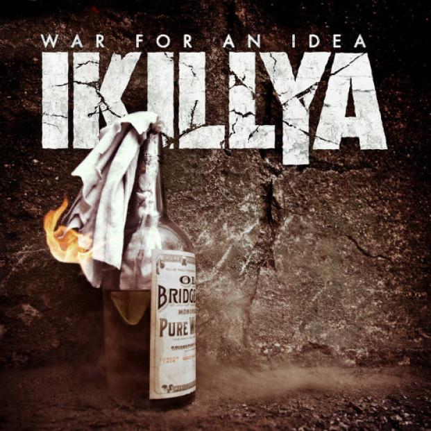 Ikillya - War For An Idea (2017)