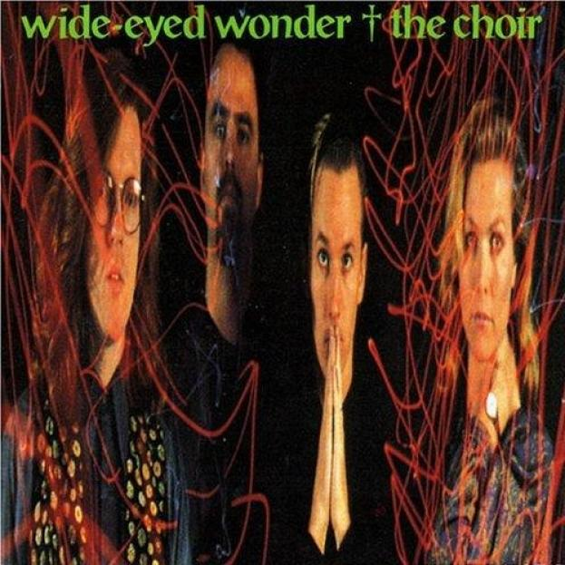 The Choir - Wide Eyed Wonder (1989)