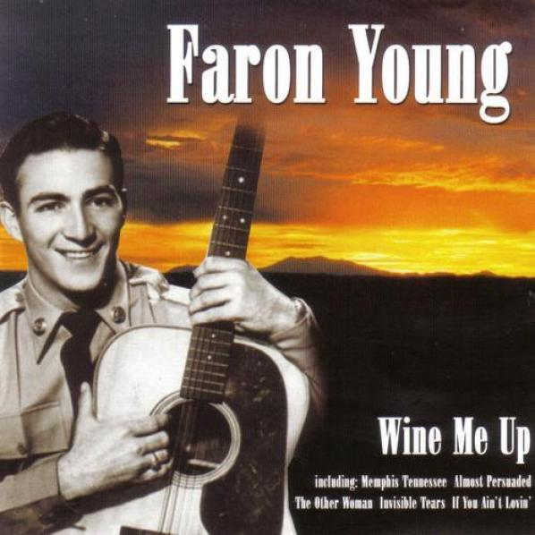 Faron Young - Wine Me Up (1969)