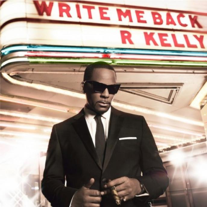 R. Kelly - Write Me Back (2012)